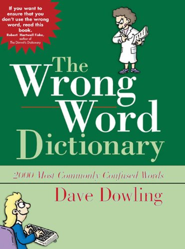 The Wrong Word Dictionary - Dave Dowling