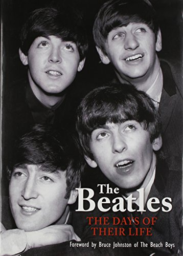 The Beatles: The Days of Their Life - Richard Havers