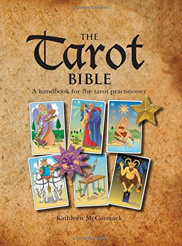 The Tarot Bible: A Work Book for the Tarot Practitioner - McCormack, Kathleen