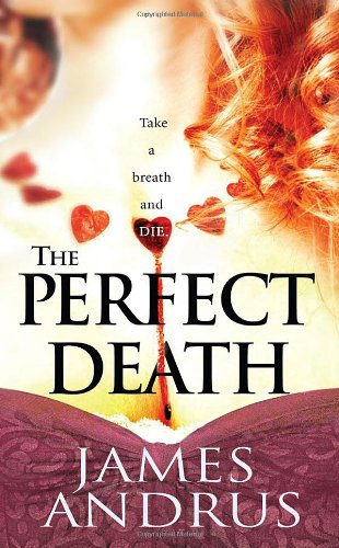The Perfect Death (Pinnacle Fiction) - James Andrus