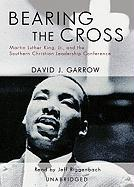 Bearing the Cross: Martin Luther King, JR. and the Southern Christian Leadership Conference (Part 2 of 2 Parts)