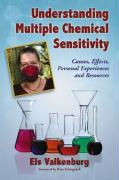 Understanding Multiple Chemical Sensitivity: Causes, Effects, Personal Experiences and Resources