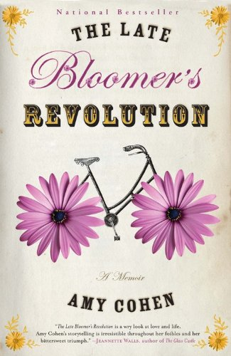 The Late Bloomer's Revolution - Amy Cohen