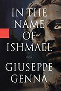 In the Name of Ishmael