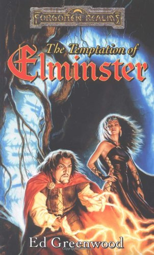 The Temptation of Elminster: The Elminster Series - Ed Greenwood