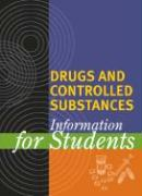 Drugs and Controlled Substances Information for Students