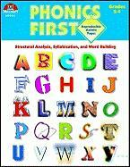 Phonics First, Grades 2-4: Structural Analysis, Syllabication, and Word Building (Phonics First (Milliken))