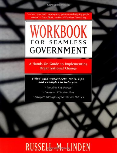 Workbook for Seamless Government - Russell M. Linden