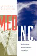 Med Inc.: How Consolidation Is Shaping Tomorrow's Healthcare System