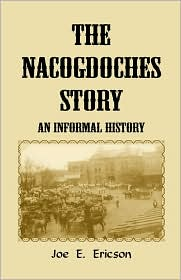 The Nacogdoches Story: An Informal History
