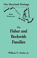 Our Maryland Heritage, Book 21: Fisher and Beckwith Families of Montgomery County, Maryland
