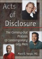 Acts of Disclosure: The Coming-Out Process of Contemporary Gay Men