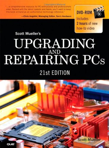 Upgrading and Repairing PCs (21st Edition) - Scott Mueller