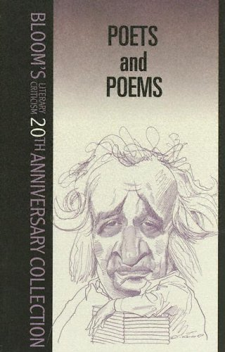 Poets And Poems (Bloom's Literary Criticism 20th Anniversary Collection) - Harold Bloom