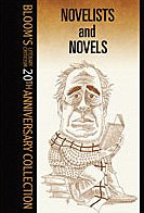 Novelists And Novels (Bloom's Literary Criticism 20th Anniversary Collection) - Harold Bloom