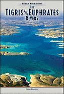Tigris and Euphrates Rivers (Rivers)