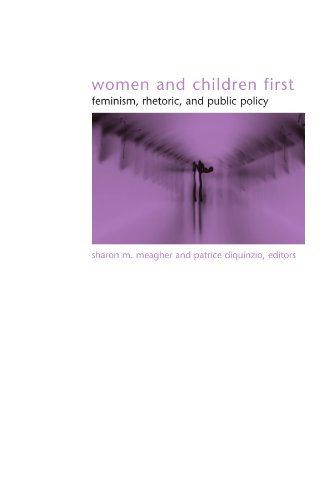 Women And Children First: Feminism, Rhetoric, And Public Policy (Suny Series in Gender Theory) - Sharon M. Meagher; Patrice Diquinzio