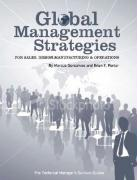Global Management Strategies: Sales, Design, Manufacturing and Operations (Technical Manager's Survival Guides)