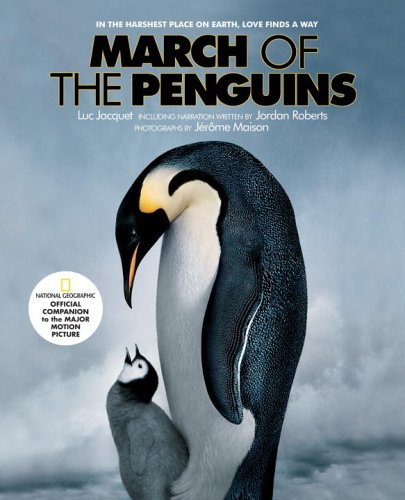 March of the Penguins: Companion to the Major Motion Picture - Luc Jacquet