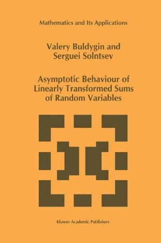 Asymptotic Behaviour of Linearly Transformed Sums of Random Variables (Mathematics and Its Applications) - V.V. Buldygin; Serguei Solntsev