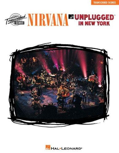 Nirvana - Unplugged in New York: Transcribed Scores - Nirvana