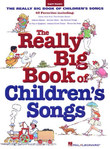 Really Big Book of Children's Songs (Big Books of Music) - Hal Leonard Corp.