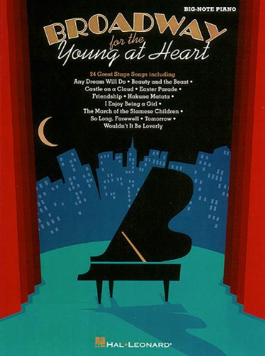 Broadway For Young At Heart - Hal Leonard Corp.