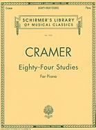 Johann Baptist Cramer: Eighty-Four Studies