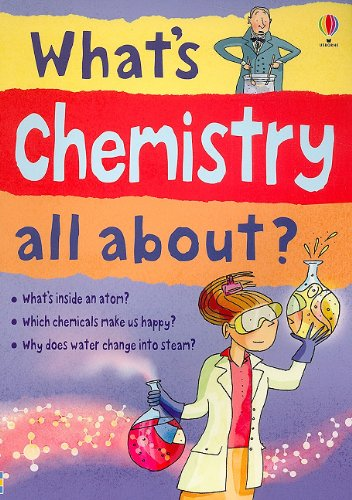 What's Chemistry All About? (Science Stories) - Alex Frith; Lisa Jane Gillespie