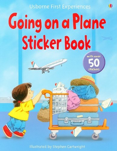 Going on a Plane Sticker Book (Usborne First Experiences) - Anne Civardi