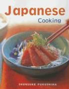 Japanese Cooking: Quick, Easy, Delicious Recipes to Make at Home