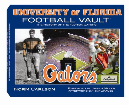 University of Florida Football Vault - Norm Carlson