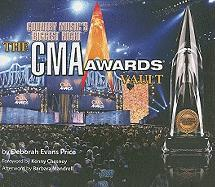The CMA Awards Vault: Country Music's Biggest Night [With Tickets and Postcard and Map]