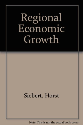 Regional Economic Growth : Theory and Policy - Horst Siebert