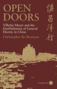 Open Doors: Vilhelm Meyer and the Establishment of General Electric in China