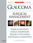 Glaucoma Volume 2: Surgical Management: Expert Consult - Online and Print