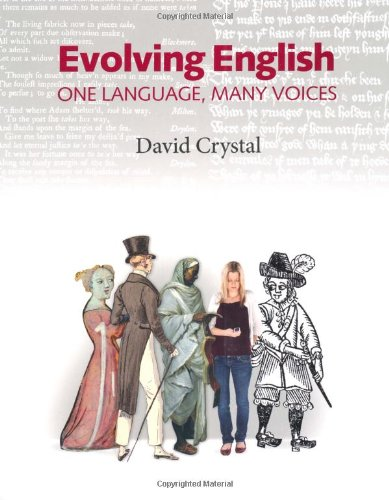 Evolving English: One Language, Many Voices - David Crystal