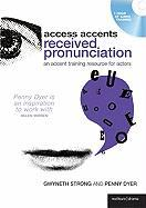 Access Accents: Received Pronunciation: An Accent Training Resource for Actors