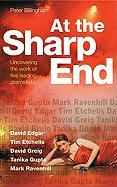 At the Sharp End: Uncovering the Work of Five Contemporary Dramatists