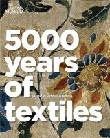 5000 Years of Textiles