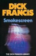 Smokescreen - Dick Francis