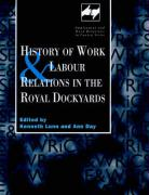 History of Work and Labour Relations in the Royal Dockyards