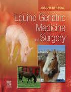 Equine Geriatric Medicine and Surgery