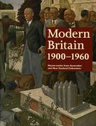 Modern Britain 1900-1960: Masterworks from Australian and New Zealand Collections