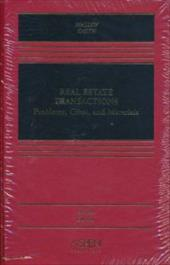 Real Estate Transactions: Problems, Cases, and Materials, Second Edition