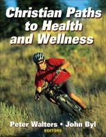 Christian Paths to Health and Wellness