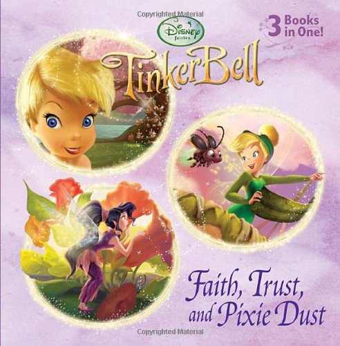 Faith, Trust, and Pixie Dust (Disney Fairies) (Pictureback Favorites) - Various