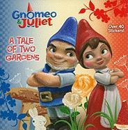 A Tale of Two Gardens (Gnomeo & Juliet)