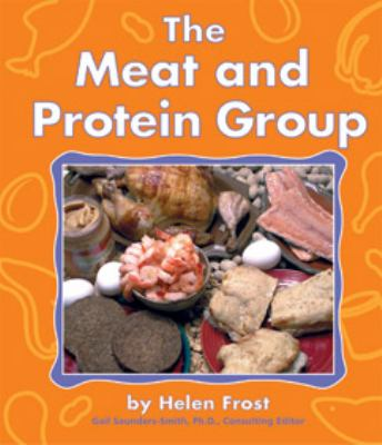 The Meat and Protein Group - Helen Frost