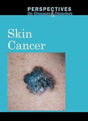 Skin Cancer (Perspectives on Diseases  &  Disorders) - Carrie Fredericks